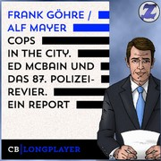 Cops in the City. Ed McBain und das 87.Polizeirevier. Ein Report,