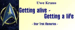 Getting alive - Getting a life (Star Trek Memories)