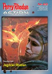 Jagdziel Rhodan - Perry Rhodan Action 23