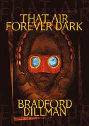 Cover THAT AIR FOREVER DARK von Bradford Dillmann