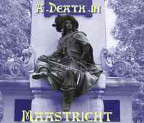 A Death in Maastricht