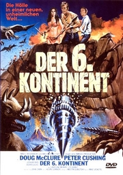 Der sechste Kontinent, Angriff der Dinosaurier (At the Earth's Core)