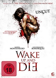 Wake Up and Die (Volver a morir)