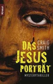 Craig Smith - Das Jesusportrait