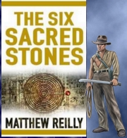 The Six Sacred Stones von Matthew Reilly