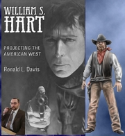 William S. Hart - Projecting the American West