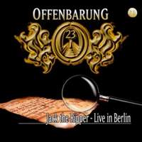 Offenbarung 23 (21) - Jack the Ripper - Live in Berlin